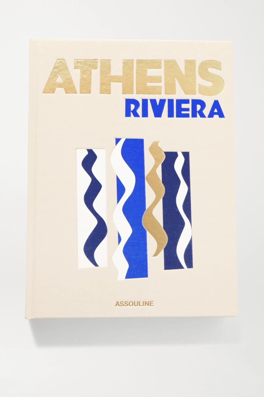 Athens Riviera by Stéphanie Artarit hardcover book