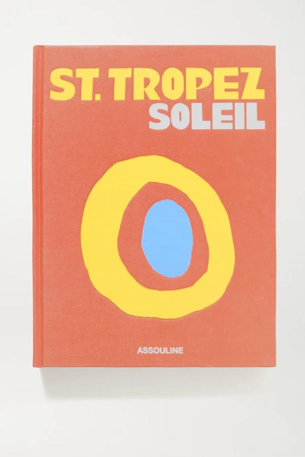 St_ Tropez Soleil by Simon Liberati hardcover book